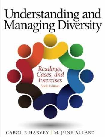 9780133548198-0133548198-Understanding and Managing Diversity: Readings, Cases, and Exercises (6th Edition)