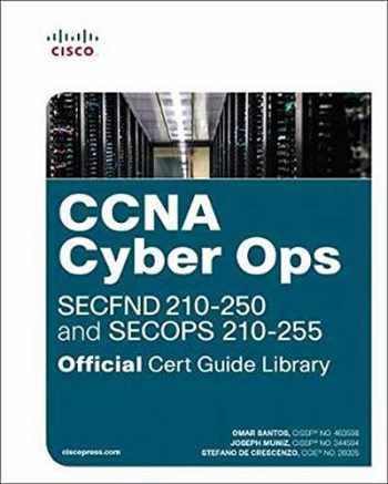 9781587145001-1587145006-CCNA Cyber Ops (SECFND #210-250 and SECOPS #210-255) Official Cert Guide Library