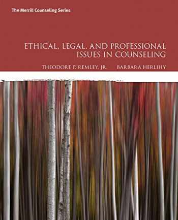 9780134379104-0134379101-Ethical, Legal, and Professional Issues in Counseling, with Enhanced Pearson eText -- Access Card Package (5th Edition)