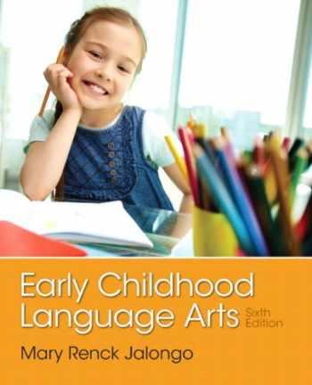 9780133358445-0133358445-Early Childhood Language Arts (6th Edition)