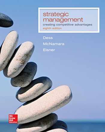 9781259303500-1259303500-Strategic Management: Creating Competitive Advantages