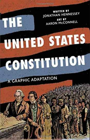 9780809094707-0809094703-The United States Constitution: A Graphic Adaptation