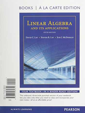 9780321989925-0321989929-Linear Algebra and Its Applications, Books a la Carte Edition Plus MyLab Math with Pearson eText -- Access Code Card (5th Edition)