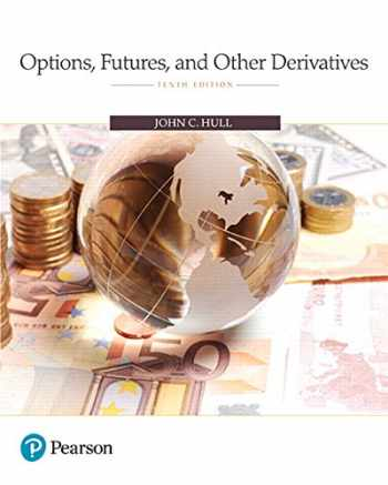 9780134472089-013447208X-Options, Futures, and Other Derivatives (10th Edition)