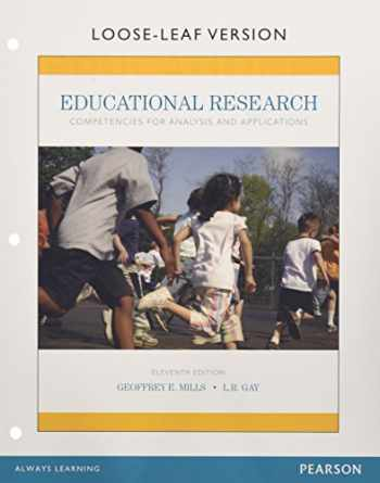 9780134041032-0134041038-Educational Research: Competencies for Analysis and Applications, Enhanced Pearson eText with Loose-Leaf Version -- Access Card Package (11th Edition)