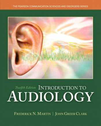 9780133491463-0133491463-Introduction to Audiology (12th Edition) (Pearson Communication Sciences and Disorders)