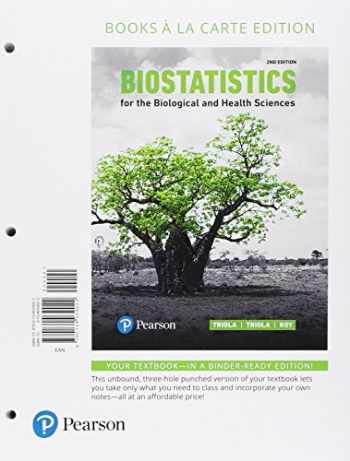 9780134768359-0134768353-Biostatistics for the Biological and Health Sciences, Loose-Leaf Edition Plus MyLab Statistics with Pearson eText -- 24 Month Access Card Package (2nd Edition)