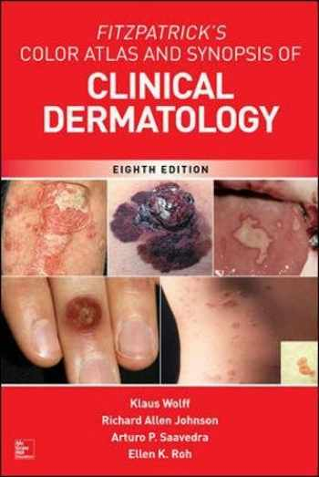 9781259642197-1259642194-Fitzpatrick's Color Atlas and Synopsis of Clinical Dermatology, Eighth Edition