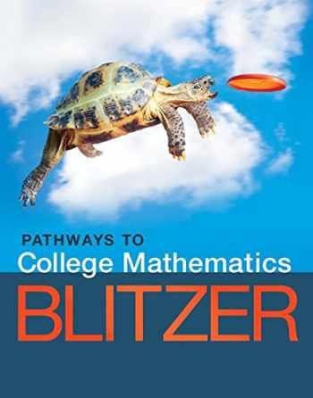 9780134107165-0134107160-Pathways to College Mathematics