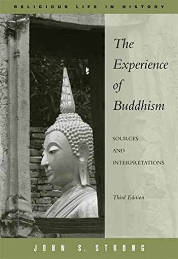 9780495094869-0495094862-The Experience of Buddhism: Sources and Interpretations (Religious Life in History)