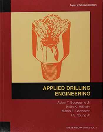 9781555630010-1555630014-Applied Drilling Engineering (Spe Textbook Series, Vol 2)