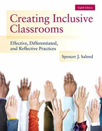 9780133589399-0133589390-Creating Inclusive Classrooms: Effective, Differentiated and Reflective Practices, Enhanced Pearson eText with Loose-Leaf Version -- Access Card Package (8th Edition)