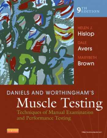 9781455706150-1455706159-Daniels and Worthingham's Muscle Testing: Techniques of Manual Examination and Performance Testing (Daniels & Worthington's Muscle Testing (Hislop))