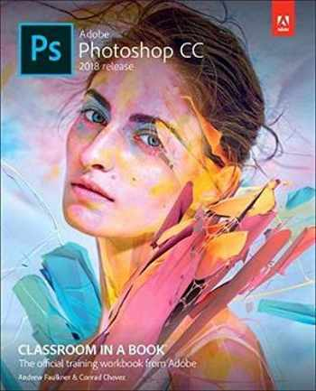9780134852485-0134852486-Adobe Photoshop CC Classroom in a Book (2018 release)