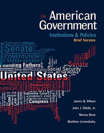 9781305956346-1305956346-American Government: Institutions and Policies, Brief Version