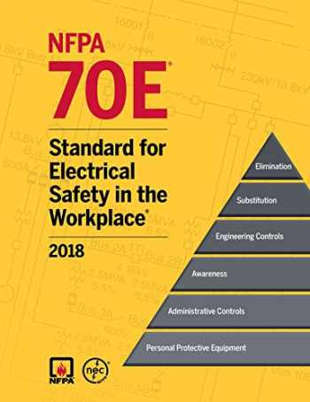 9781455916719-1455916714-2018 NFPA 70E®: Standard for Electrical Safety in the Workplace®