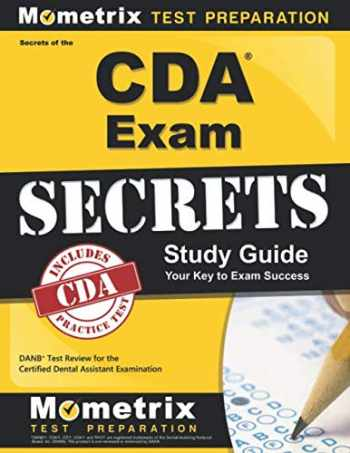 9781609716066-160971606X-Secrets of the CDA Exam Study Guide: DANB Test Review for the Certified Dental Assistant Examination