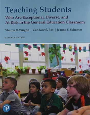 9780134895093-0134895096-Teaching Students Who are Exceptional, Diverse, and At Risk in the General Educational Classroom (7th Edition)
