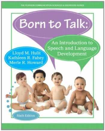 9780133351941-0133351947-Hulit: Born to Talk_6 (6th Edition)