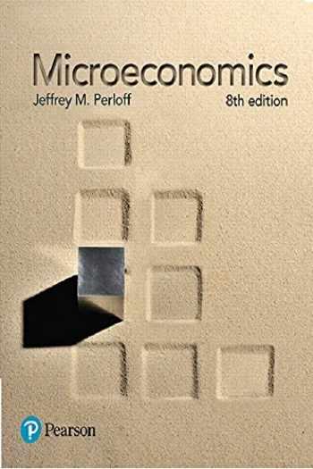 9780134519531-0134519531-Microeconomics (8th Edition) (The Pearson Series in Economics)