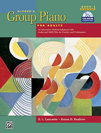 9780739049259-0739049259-Alfred's Group Piano for Adults: Student Book 2, 2nd Edition (Book & CD-ROM)