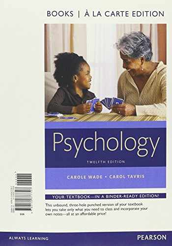 9780134377797-0134377796-Psychology, Books a la Carte Edition (12th Edition)