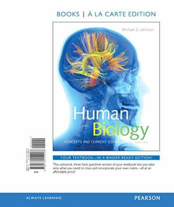 9780134154008-0134154002-Human Biology: Concepts and Current Issues, Books a la Carte Edition (8th Edition)