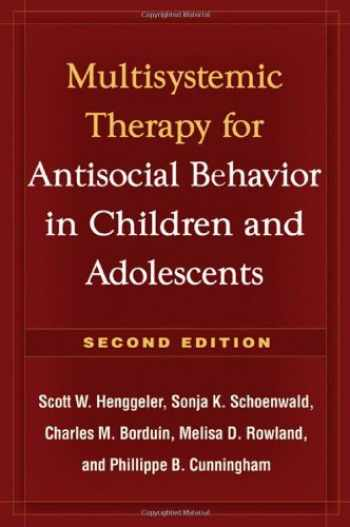 9781606230718-1606230719-Multisystemic Therapy for Antisocial Behavior in Children and Adolescents, Second Edition