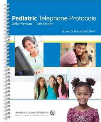 9781581109566-1581109563-Pediatric Telephone Protocols: Office Version