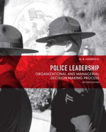 9780132682961-0132682966-Police Leadership: Organizational and Managerial Decision Making Process (2nd Edition)