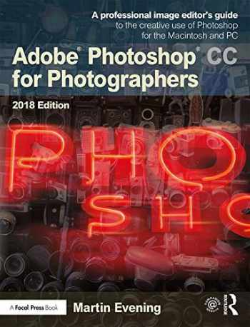 9781138086760-1138086762-Adobe Photoshop CC for Photographers 2018