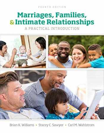 9780134426686-0134426681-Marriages, Families, and Intimate Relationships (4th Edition)