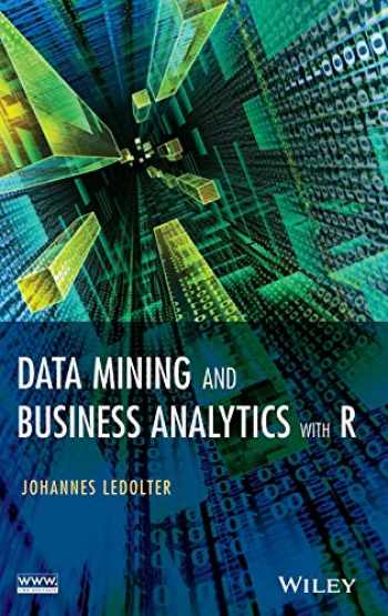 9781118447147-111844714X-Data Mining and Business Analytics with R