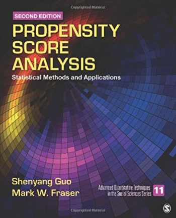 9781452235004-1452235007-Propensity Score Analysis: Statistical Methods and Applications (Advanced Quantitative Techniques in the Social Sciences)