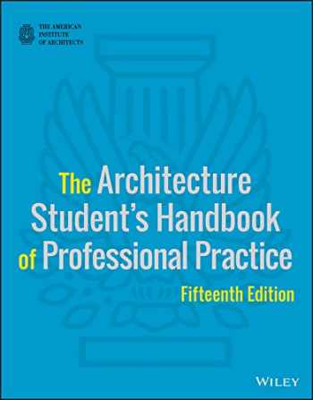 9781118738979-1118738977-The Architecture Student's Handbook of Professional Practice