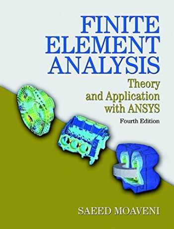 9780133840803-0133840808-Finite Element Analysis: Theory and Application with ANSYS (4th Edition)