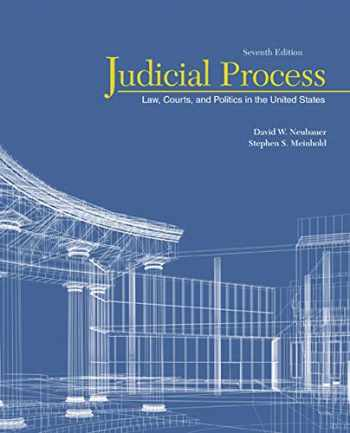 9781305506527-1305506529-Judicial Process: Law, Courts, and Politics in the United States