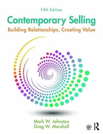 9781138951235-1138951234-Contemporary Selling: Building Relationships, Creating Value