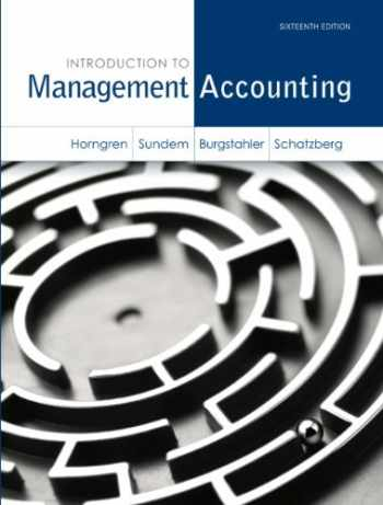 9780133058789-0133058786-Introduction to Management Accounting (16th Edition)
