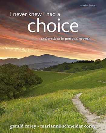 9781285067681-1285067681-I Never Knew I Had A Choice: Explorations in Personal Growth