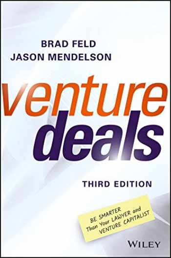 9781119259756-1119259754-Venture Deals: Be Smarter Than Your Lawyer and Venture Capitalist