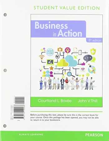 9780134796758-0134796756-Business in Action, Student Value Edition Plus 2017 MyBizLab with Pearson eText -- Access Card Package (8th Edition)