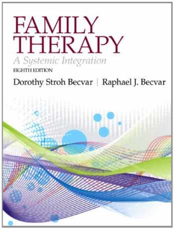 9780205168132-0205168132-Family Therapy: A Systemic Integration (8th Edition)