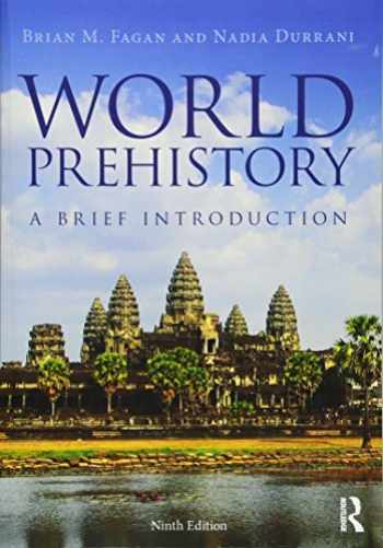 9781138190320-1138190322-World Prehistory: A Brief Introduction