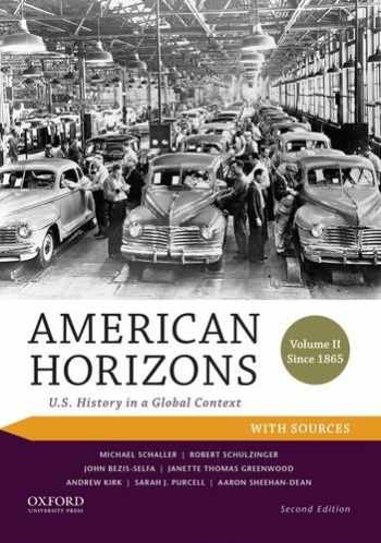 9780199389360-0199389365-American Horizons: U.S. History in a Global Context, Volume II: Since 1865, with Sources