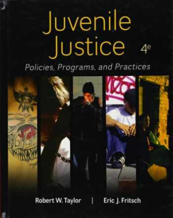 9780078026560-0078026563-Juvenile Justice: Policies, Programs, and Practices