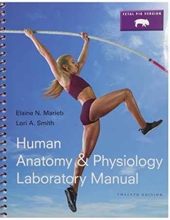 9780134095509-0134095502-Human Anatomy & Physiology Laboratory Manual, Fetal Pig Version; MasteringA&P with Pearson eText -- ValuePack Access Card -- for Human Anatomy & Physiology Laboratory Manuals; (12th Edition)
