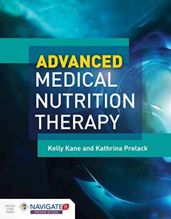 9781284042634-1284042634-Advanced Medical Nutrition Therapy