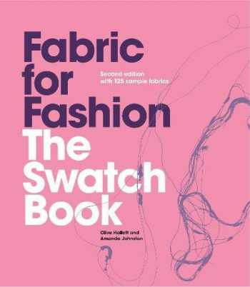 9781780672335-1780672330-Fabric for Fashion: The Swatch Book