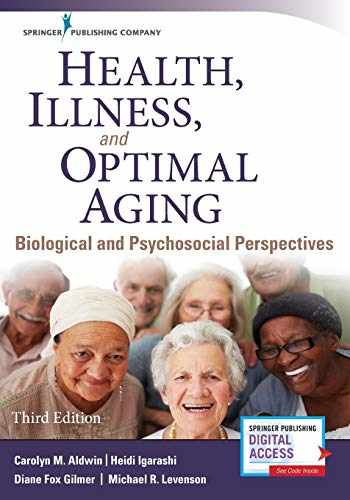 9780826134042-0826134041-Health, Illness, and Optimal Aging, Third Edition: Biological and Psychosocial Perspectives